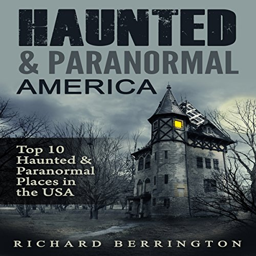 Haunted & Paranormal America audiobook cover art