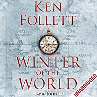 Winter of the World                   By:                                                                                                                                 Ken Follett                               Narrated by:                                                                                                                                 John Lee                      Length: 31 hrs and 43 mins     1,759 ratings     Overall 4.6