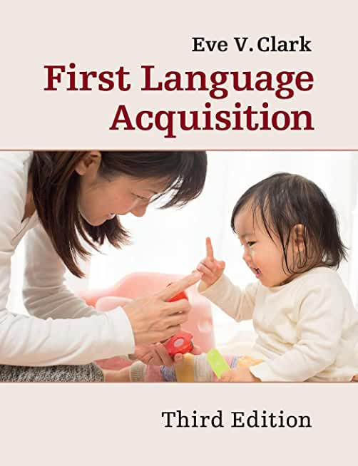 First Language Acquisition 3ed