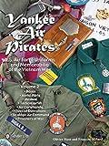 Yankee Air Pirates - U.S. Air Force Uniforms and Memorabilia of the Vietnam War--Volume 2