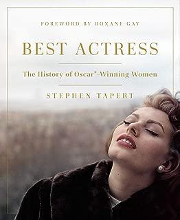 Best Actress: The History of Oscar®-Winning Women