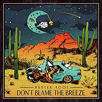 Don't Blame The Breeze