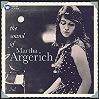 The Sound of Martha Argerich by MARTHA / VARIOUS ARGERICH (2011-06-07)