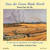 Now the Green Blade Riseth (Hybr)