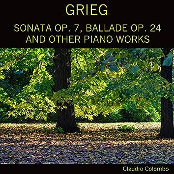 Grieg: Sonata, Op. 7 / Ballade, Op. 24 / Other Piano Works