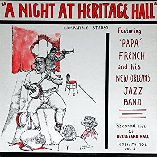 Papa French And His New Orleans Jazz Band - A Night At Heritage Hall - Nobility - LP 702
