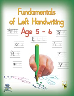 Fundamentals of Left Handwriting, Age 5 - 6: Learn letter structures - legibility; practice fine motor skills - the growth of intelligence (Handwriting for lefties)