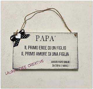 Regalo festa del papà - Targa in legno papà - idea regalo personalizzata per la festa del papà
