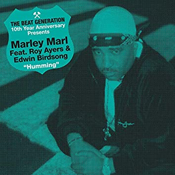 The Beat Generation 10th Anniversary Presents: Marley Marl - Hummin'