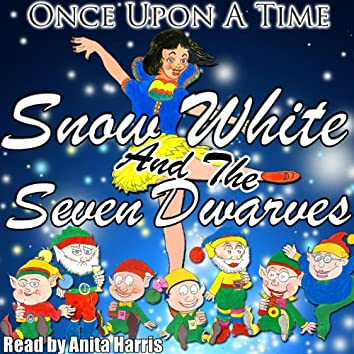 Once Upon a Time: Snow White and the Seven Dwarves