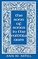 Song of Songs in the Middle Ages