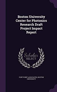 Boston University Center for Photonics Research Draft Project Impact Report