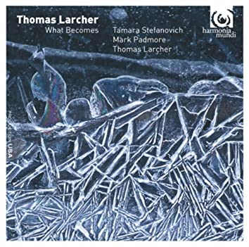 Thomas Larcher: What Becomes