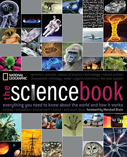 The Science Book: Everything You Need to Know About the World and...