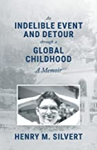 An Indelible Event and Detour Through a Global Childhood: A Memoir