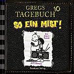So ein Mist! (Gregs Tagebuch 10)