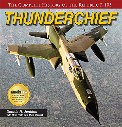 JENKINS, D: THUNDERCHIEF THE COMPLETE HISTORY OF THE