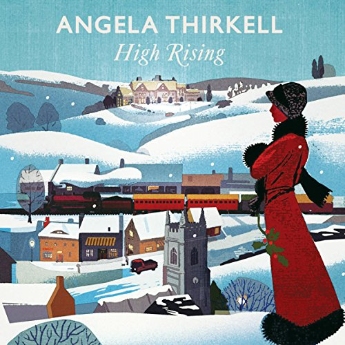 High Rising     A Virago Modern Classic              By:                                                                                                                                 Angela Thirkell,                                                                                        Alexander McCall Smith - introduction                               Narrated by:                                                                                                                                 Jilly Bond                      Length: 7 hrs and 8 mins     109 ratings     Overall 4.5