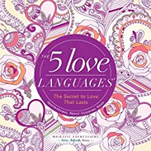 The 5 Love Languages®: The Secret to Love That Lasts Inspirational Adult Coloring Book (Majestic Expressions)