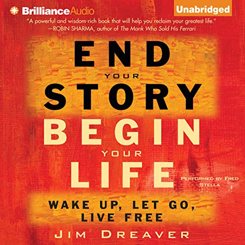 End Your Story, Begin Your Life cover art