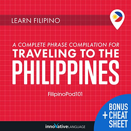 Learn Filipino: A Complete Phrase Compilation for Traveling to the Philippines                   De :                                                                                                                                 Innovative Language Learning LLC                               Lu par :                                                                                                                                 FilipinoPod101.com                      Durée : 7 h et 34 min     Pas de notations     Global 0,0
