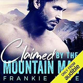 Claimed by the Mountain Man                   By:                                                                                                                                 Frankie Love                               Narrated by:                                                                                                                                 Lillian Claire,                                                                                        Eric London                      Length: 3 hrs and 20 mins     136 ratings     Overall 4.0