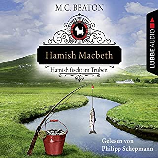 Hamish Macbeth fischt im Trüben     Schottland-Krimis 1              By:                                                                                                                                 M. C. Beaton                               Narrated by:                                                                                                                                 Philipp Schepmann                      Length: 4 hrs and 40 mins     Not rated yet     Overall 0.0