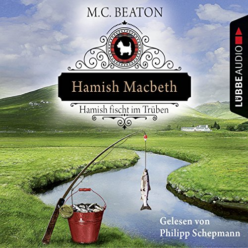 Hamish Macbeth fischt im Trüben (Schottland-Krimis 1) Titelbild