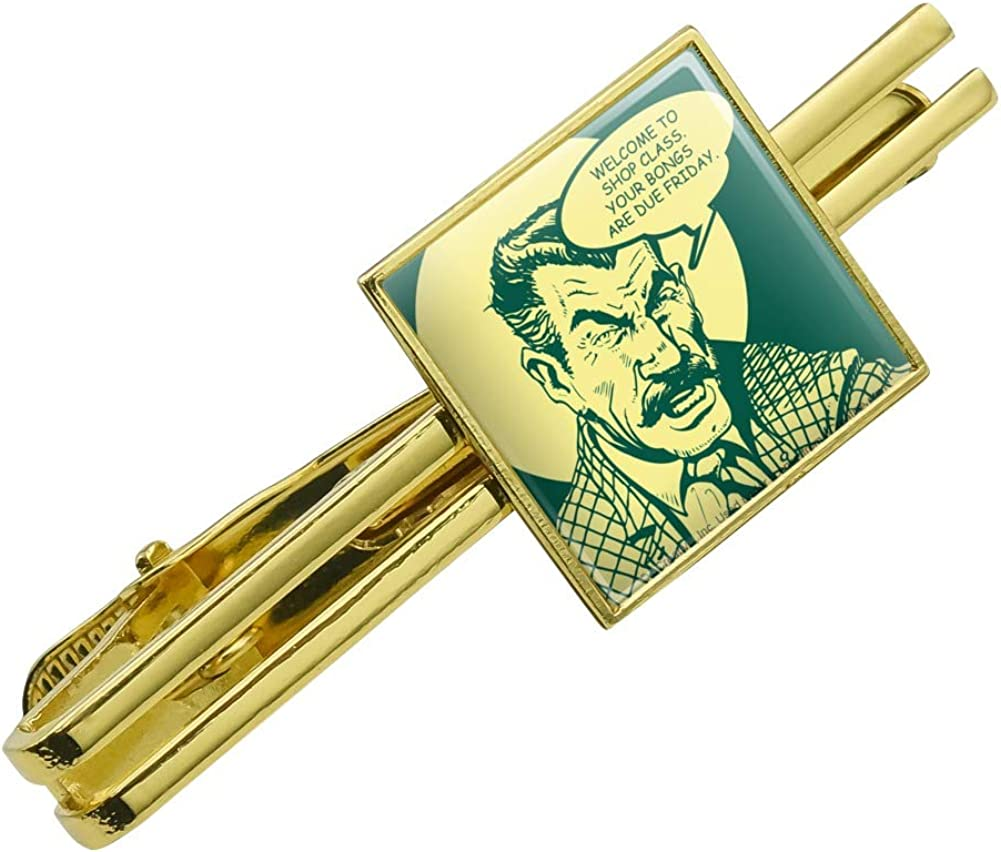 GRAPHICS & MORE Welcome to Shop Class Bongs Due Friday Funny Humor Square Tie Bar Clip Clasp Tack Gold Color