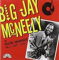 The Deacon, Unabridged: Vol.1 1948-1950 by Big Jay Mcneely (2007-05-03)
