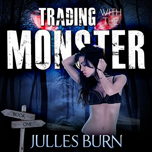 Trading with the Monster: Sophie's First Monster cover art