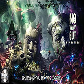 No Way Out 17: Instrumental Mixtape Series