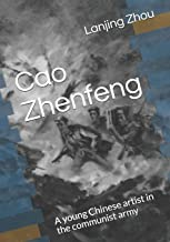 Cao Zhenfeng: A young Chinese artist in the communist army