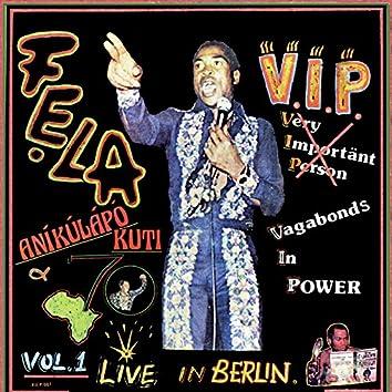 V.I.P., Pt. 1 & 2 (Vagabonds in Power) [Live in Berlin]