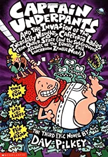 Captain Underpants and the Invasion of the Incredibly Naughty Cafeteria Ladies from Outer Space by Dav Pilkey - Paperback