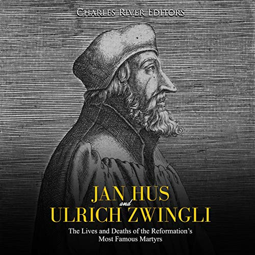 Jan Hus and Ulrich Zwingli  By  cover art