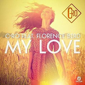 My Love (feat. Florence Bird)