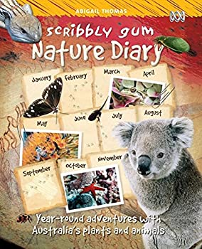 Scribbly Gum: A Nature Diary for Kids 0733315836 Book Cover