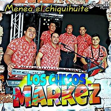 Menea El Chiquihuite