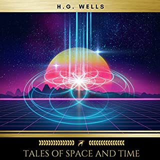 Tales of Space and Time audiobook cover art