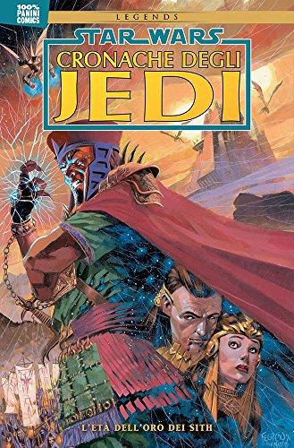 Cronache degli Jedi. Star Wars. L' età dell'oro dei Sith (Vol. 1)