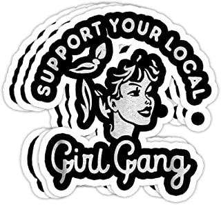 Peach Poem Support Your Local Girl Gang Graphic Gift Decorations - 4x3 Vinyl Stickers, Laptop Decal, Water Bottle Sticker (Set of 3)