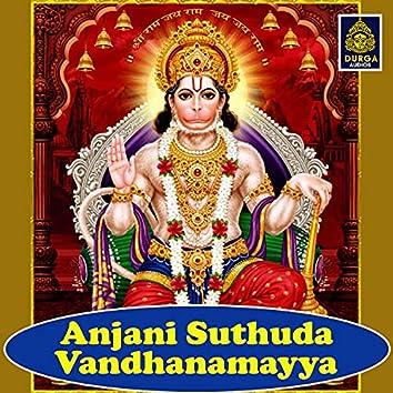 Anjani Suthuda Vandhanamayya