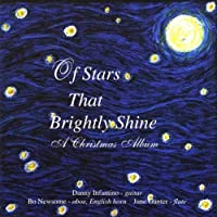Of Stars That Brightly Shine by Danny Infantino & Newsome (2013-05-03)