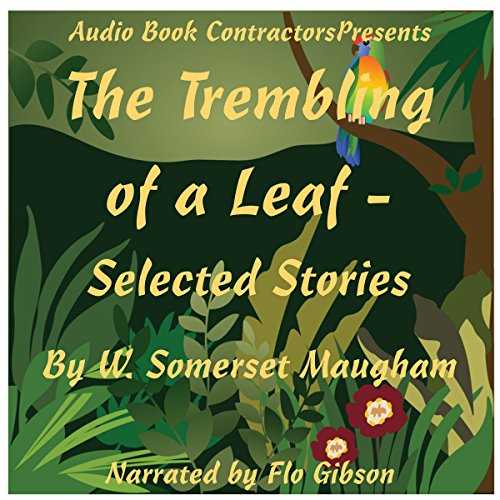Couverture de The Trembling of a Leaf - Selected Stories