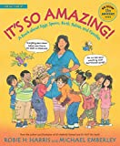 It's So Amazing!: A Book about Eggs, Sperm, Birth, Babies, and Families (The Family Library) - Robie H. Harris