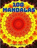 100 Mandalas: Un Livre de Coloriage pour Adultes avec 100 Mandalas Uniques pour la Relaxation et le Soulagement du Stress: Un Livre de Coloriage pour ... Un Livre de Coloriage pour Adultes ave: 002