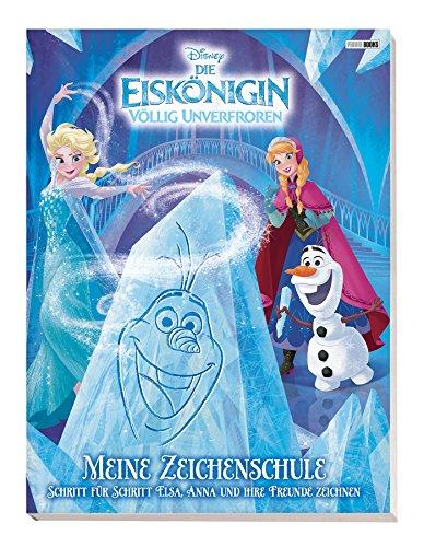 Disney Die Eiskönigin: Meine Zeichenschule: Schritt für Schritt Elsa, Anna und ihre Freunde zeichnen