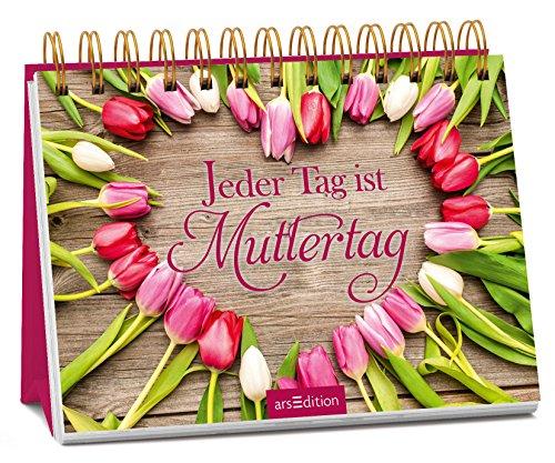 Jeder Tag ist Muttertag