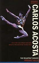 表紙: Carlos Acosta (English Edition) | Margaret Willis